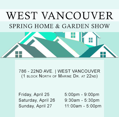 West Vancouver Spring Home and Garden Show 2014